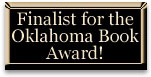 Finalist for the Oklahoma Book Award