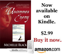 An Uncommon Enemy - Available on Kindle!